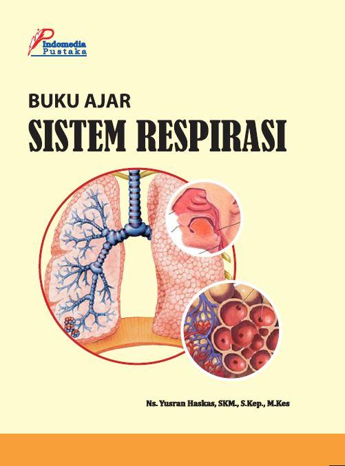 Buku Ajar Sistem Respirasi Yusron Haskas