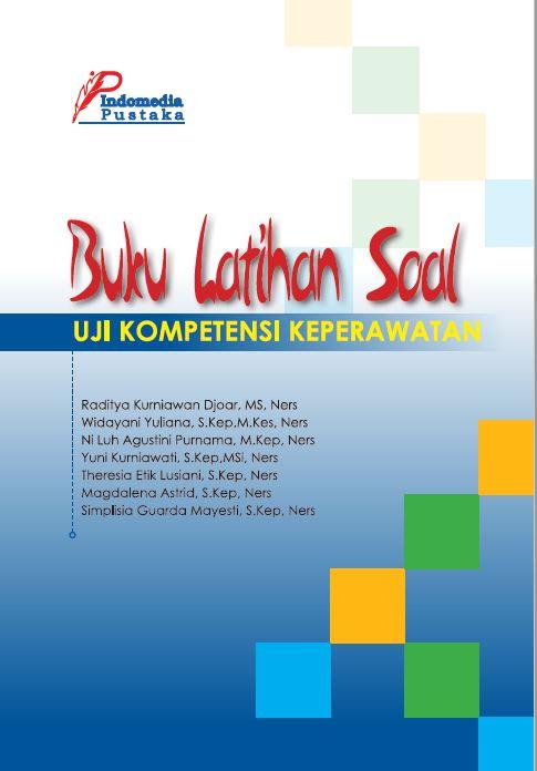 Buku Latihan Soal Uji Kompetensi Keperawatan Raditya Kurniawan