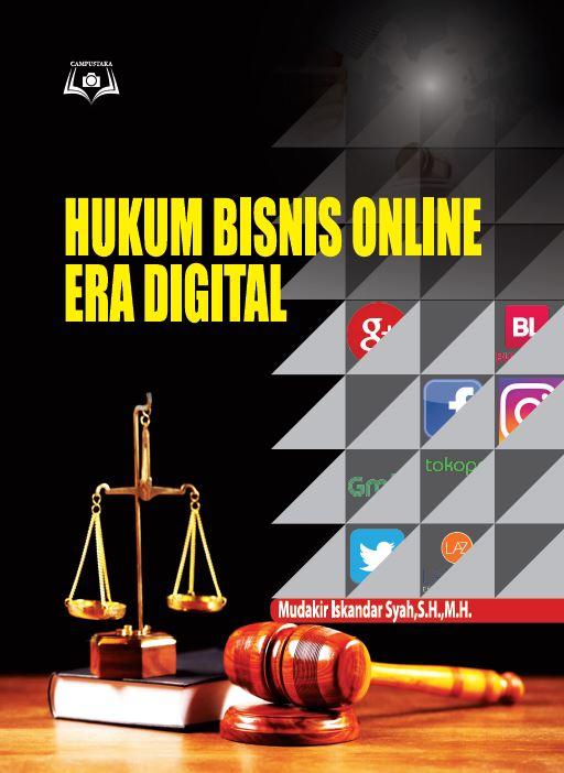 Hukum Bisnis Online di era digital mudakir iskandar