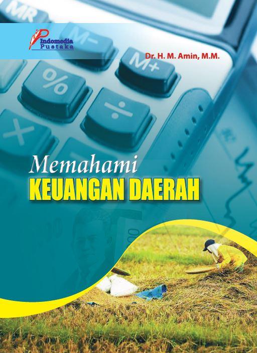 Memahami keuangan daerah penulis Amin