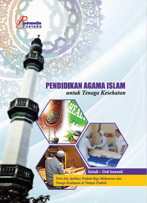 Pendidikan agama Islam untuk Tenaga Kesehatan penulis Setiadi